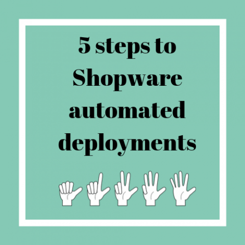5 steps to Shopware automated deployments